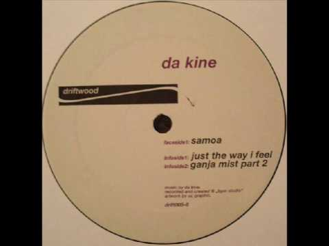 Da Kine - Just The Way I Feel
