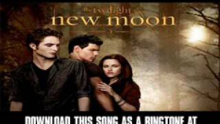 "New Moon Soundtrack - ""Romeo & Juliet"" [ New Video + Download ]"