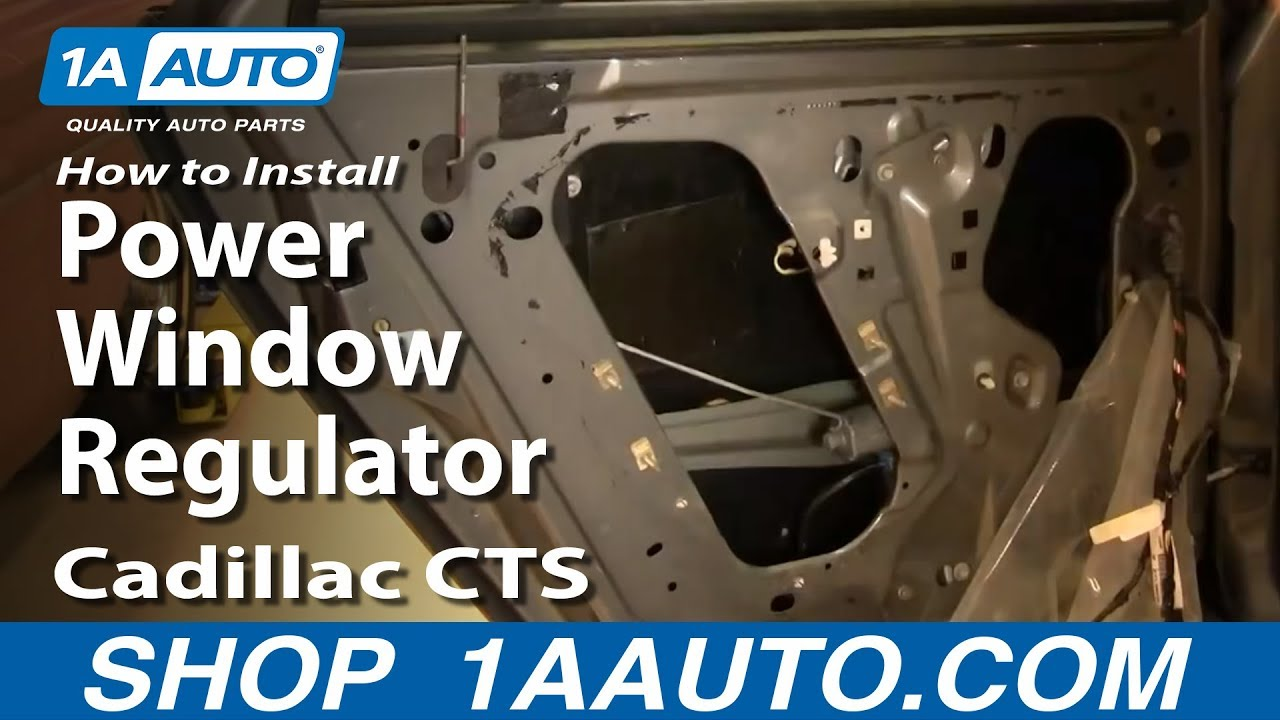 hight resolution of how to replace rear power window regulator 03 07 cadillac cts