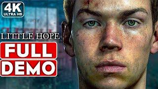 LITTLE HOPE Gameplay Walkthrough Part 1 FULL DEMO [4K 60FPS PC ULTRA] - No Commentary