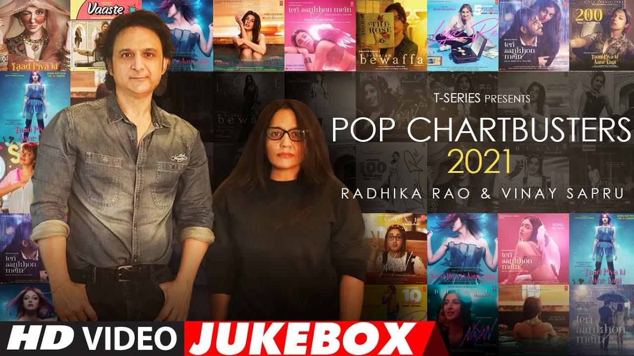 Pop Chartbusters 2021 | Video Jukebox | Radhika Rao & Vinay Sapru | T-Series