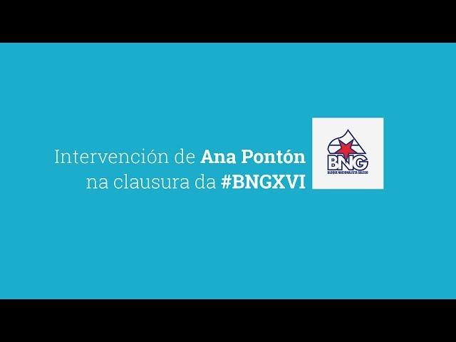 Intervención de Ana Pontón na clausura da #BNGXVI