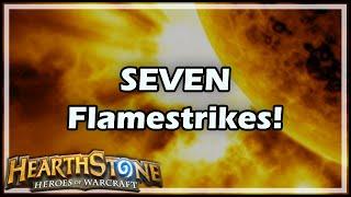 [Hearthstone] SEVEN Flamestrikes!