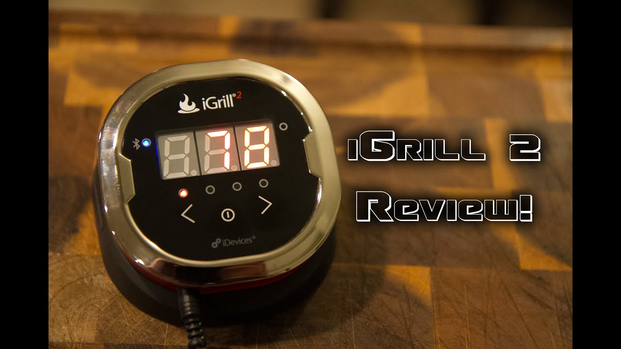 iGrill 2 Review - YouTube