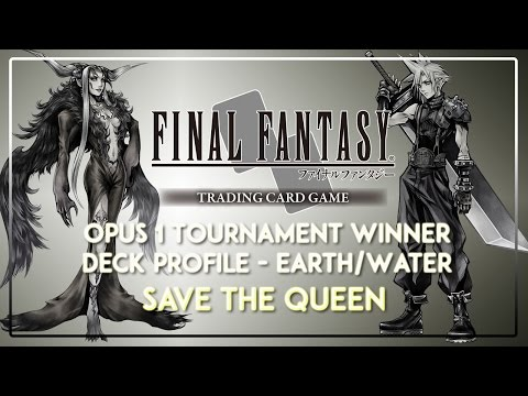 Final Fantasy TCG: Winner's Deck Profile - Save the Queen (Earth/Water Ultimecia Control)