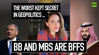 The worst kept secret in geopolitics... BB and MBS are BFFS | #PollyBites