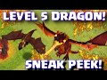 Clash Of Clans LEVEL 5 DRAGON WORLD PREMIERE | Clash Of Clans Summer Update 2015 Sneak Peek