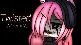 Twisted //Meme\\ -VENT-