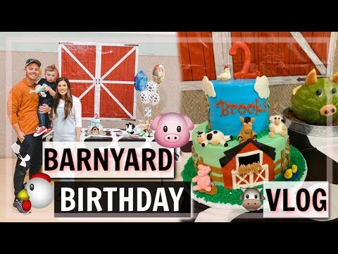 BARNYARD TODDLER BIRTHDAY PARTY! | BROOKS TURNS 2 + DAY IN THE LIFE VLOG!