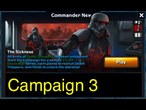 Star Wars: Commander - Campaign 3: Part 1 (Mission 1-16 The Sickness) 3 Stars Walkthrough