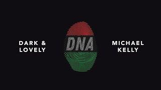 DNA - Dark & Lovely
