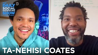 Ta-Nehisi Coates - Transforming His Books Into Films | The Daily Social Distancing Show