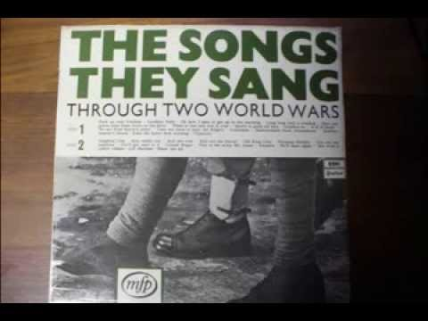The World Wars - The Songs They Sang