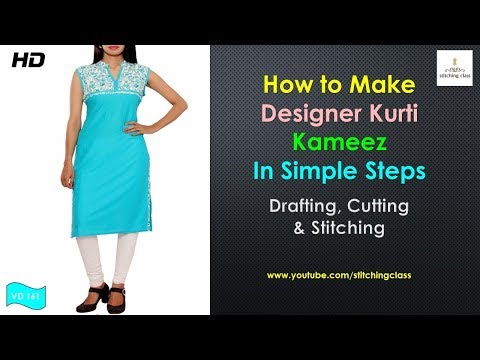 Designer kurti cutting and stitching in hindi, Kameez Cutting and Stitching, Designer kurti 2017