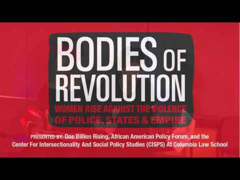 Bodies of Revolution: Women Rise Against the Violence of Police, States & Empire