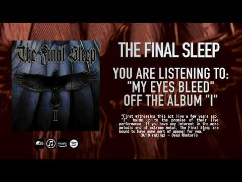 THE FINAL SLEEP - My Eyes Bleed (OFFICIAL TRACK)