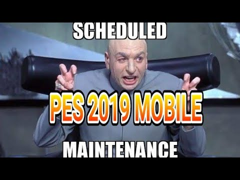 Meme On Pes 2019 Mobile Maintenance Rescheduled To Tomorrow At