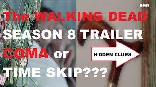 The Walking Dead Season 8 Comic Con Trailer - COMA or TIME SKIP