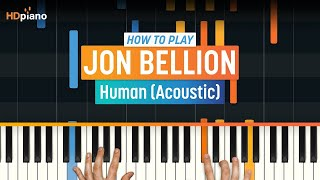"How To Play ""Human (Acoustic)"" by Jon Bellion 