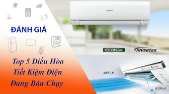 Kinh nghiệm chọn mua Máy lạnh, Điều hòa Inverter loại nào tốt, tiết kiệm điện nhất hiện nay