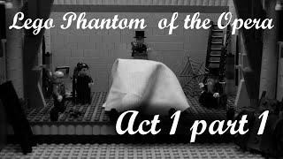 Prologue & Overture - LEGO Phantom of the Opera [Act 1, part 1]