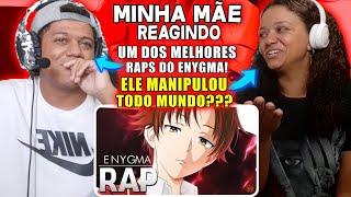 MINHA MÃE REAGINDO AO Rap do Ayanokoji (Youkoso Jitsuryoku) | Gênio Manipulador | Enygma 42