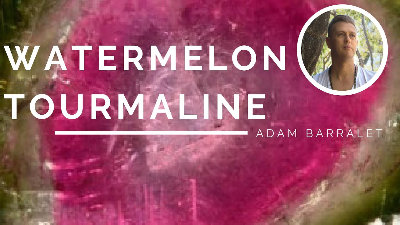 Watermelon Tourmaline – The Crystal of Balanced Love