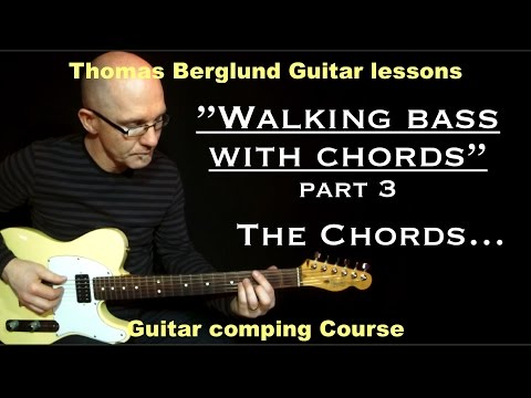 """Walking bass with chords """"part 3"""" (about the chords)"""