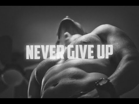 BEST MOTIVATIONAL VIDEO EVER 2017  – NEVER GIVE UP