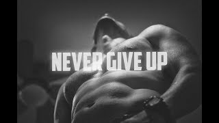 BEST MOTIVATIONAL VIDEO EVER 2017  - NEVER GIVE UP