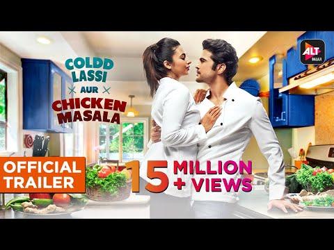coldd-lassi-aur-chicken-masala-|-official-trailer-|-divyanka-tripathi-rajeev-khandewal-|-altbalaji