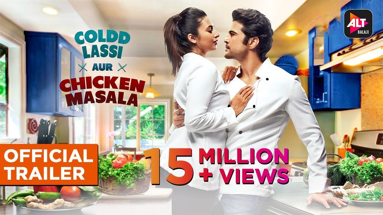 Download Coldd Lassi aur Chicken Masala | Official Trailer | Divyanka Tripathi Rajeev Khandewal | ALTBalaji