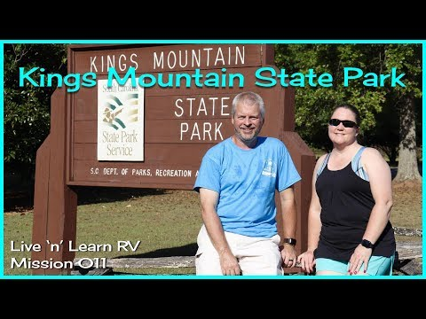 Kings Mountain State Park (SC) | RV Camping | LIVING HISTORY FARM - (Mission 011)