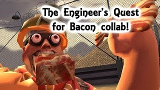 The Engineer's Quest for Bacon Collab