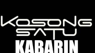 Kabarin_kosong satu band ( KARAOKE)