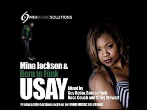 Mina Jackson & Born To Funk - Usay (Born To Funk Vocal Club Mix)