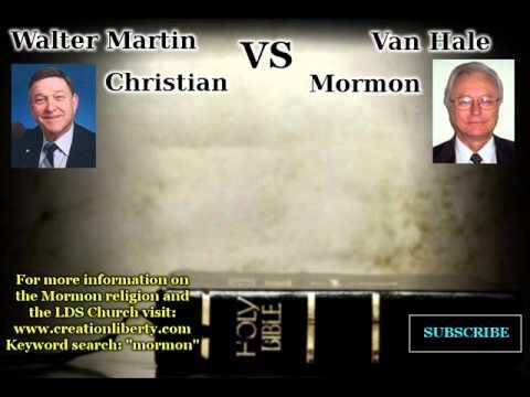 Debate: Christian vs Mormon (Walter Martin vs Van Hale) - 1987, Salt Lake City, Utah