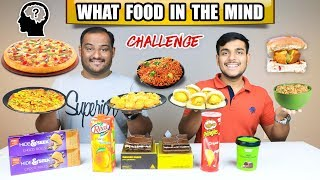 WHAT FOOD IN THE MIND CHALLENGE | Noodles Challenge | Pizza Eating Competition | Food Challenge