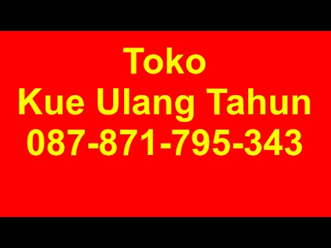 087 871 795 343 Harga Kue Ulang Tahun Di Cizz Cake Bandung