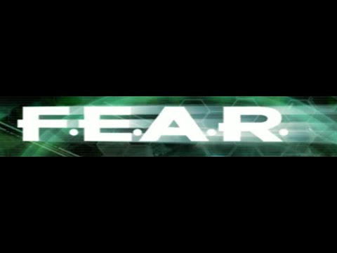 F.E.A.R. [LP:08] Movin' On Up