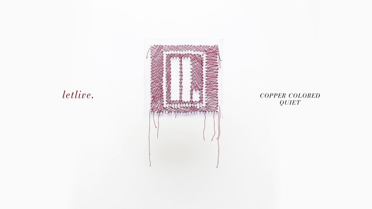 letlive-copper-colored-quiet-full-album-stream-epitaphrecords