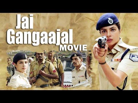 Jai Gangaajal Movie (2016) | Priyanka...