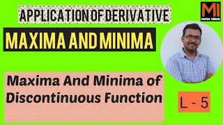 #MAXIMA AND MINIMA-5  #mathsidea|| #discontinuous functions|| for jee mains and advanced aspirants||