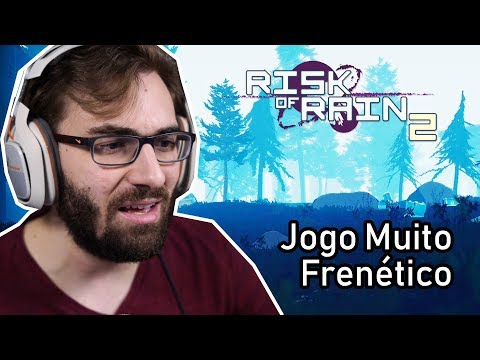 Jogo Incrivelmente Frenético | RISK OF RAIN 2 (Early Access Gameplay)
