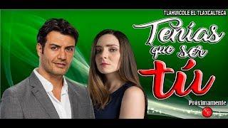 Telenovela Tenias Que Ser Tu con Ariadne Diaz y Andres Palacios elenco Confirmado 2018