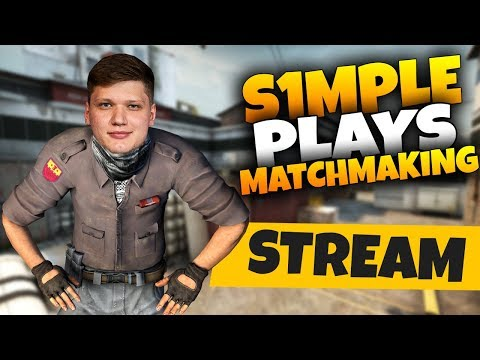 CS:GO - S1MPLE PLAYS MM ON STREAM (25.05.2019)