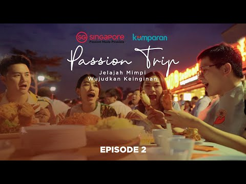 passion-trip:-jelajah-mimpi-wujudkan-keinginan-episode-2
