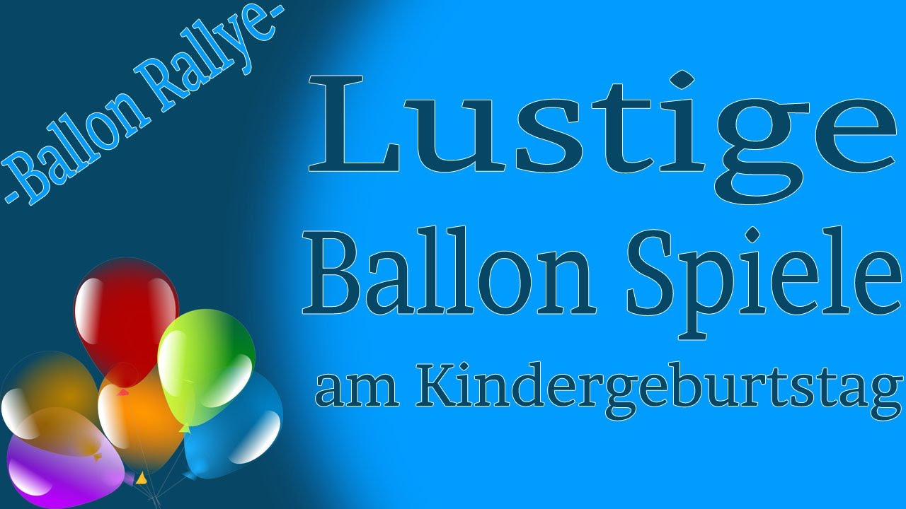 Ballon Spiele am Kinderfest  Ballon Rallye  YouTube