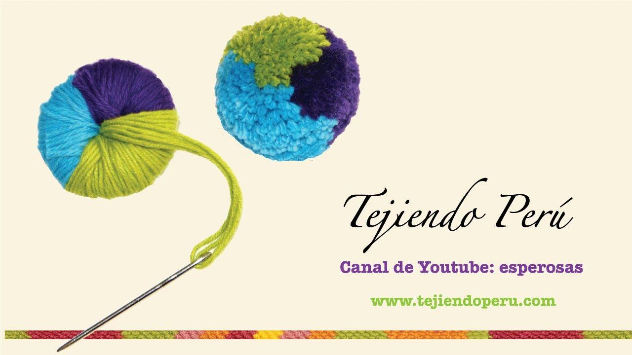 Pompones: técnica básica - Tejiendo Perú - YouTube