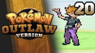 WHO IS CJ!??! - Pokemon Outlaw Version Nuzlocke Part 20 GBA ROM Hack